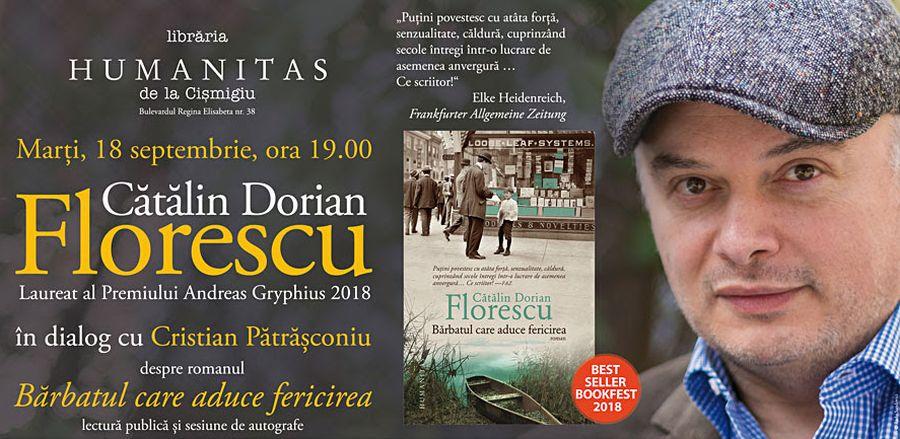 """Întâlnire cu Cătălin Dorian Florescu despre romanul """"Bărbatul care aduce fericirea"""""""